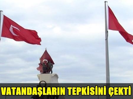 FLAŞ! İSKENDERUN'DA BULUNAN ATATÜRK ANITI'NDAKİ TÜRK BAYRAĞI DEĞİŞTİRİLDİ, DEĞİŞTİRİLEN BAYRAK KRİZE NEDEN OLDU!..