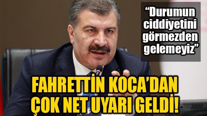 FAHRETTİN KOCA'DAN NET UYARI