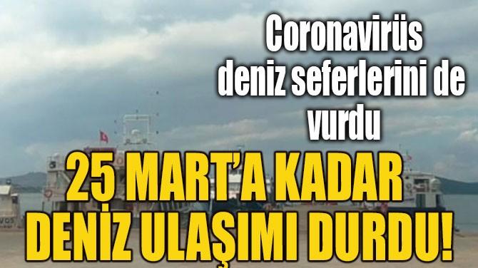 MİDİLLİ'DE SEFERLER DURDURULDU!
