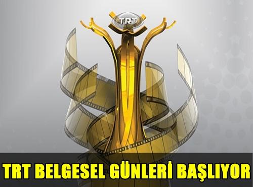 GELENEKSEL HALE GELEN TRT BELGESEL GÜNLERİ BAŞLIYOR!