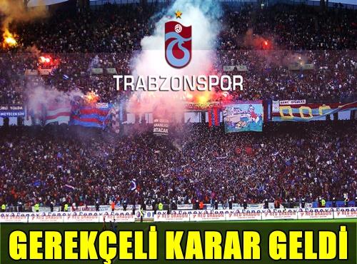 UEFA'NIN TRABZONSPOR KULÜBÜ İLE İLGİLİ GEREKÇELİ KARARI GELDİ!..
