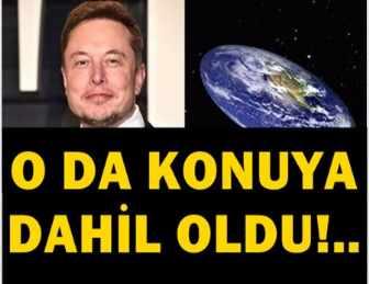 ELON MUSK'TAN 'DÜZ DÜNYA' AÇIKLAMASI!..