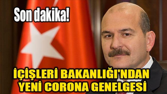 İÇİŞLERİ'NDEN 81 İLE GENELGE!