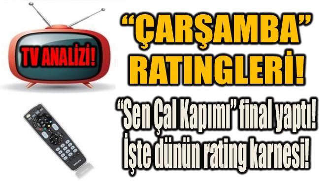 """""""SEN ÇAL KAPIMI"""" FİNAL YAPTI!"""