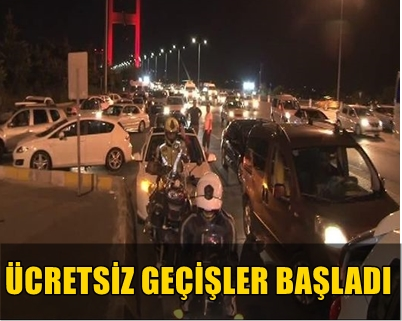 KURBAN BAYRAMI TATİLİ NEDENİYLE OTOYOL VE KÖPRÜLERDEN ÜCRETSİZ GEÇİŞLER BAŞLADI!..