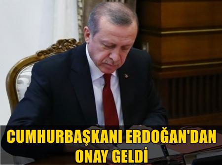 CUMHURBAŞKANI RECEP TAYYİP ERDOĞAN BAZI KANUNLARDA DEĞİŞİKLİK YAPILMASINA DAİR KANUNU ONAYLADI!..