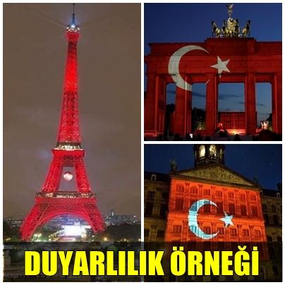 BERLİN, PARİS VE AMSTERDAM, TÜRK BAYRAĞININ RENKLERİYLE IŞIKLANDIRILDI!..