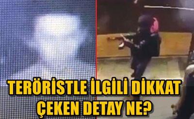 REINA'DAKİ SALDIRIDA TERÖRİSTİN YENİ GÖRÜNTÜSÜ ORTAYA ÇIKTI!