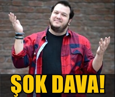 ÜNLÜ KOMEDYEN ŞAHAN GÖKBAKAR'DAN D&R'A DAVA!