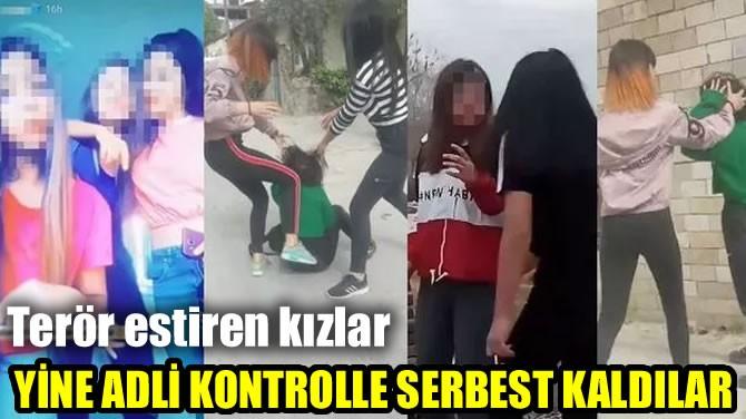 YİNE ADLİ KONTROLLE SERBEST KALDILAR