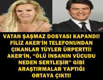 """FİLİZ AKER CİNAYETTEN ÖNCE TELEFONUNDAN """"SİYANÜR""""Ü ARAŞTIRMIŞ!"""