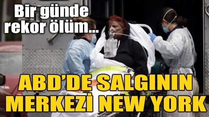 ABD'DE SALGININ MERKEZİ NEW YORK!