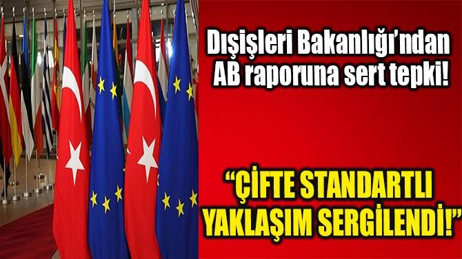 """""""ÇİFTE STANDARTLI YAKLAŞIM SERGİLENDİ!"""""""