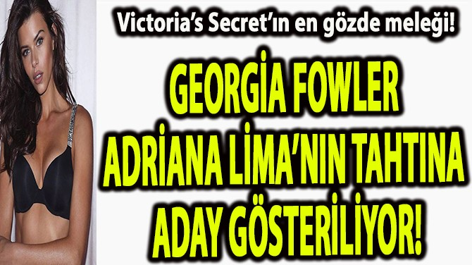 VİCTORİA'S SECRET'IN EN GÖZDE MELEĞİ!