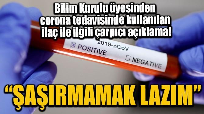 """""""ŞAŞIRMAMAK LAZIM"""""""