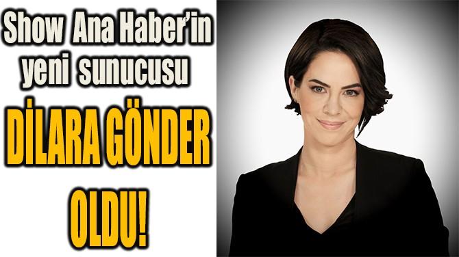 SHOW ANA HABER'İN YENİ SUNUCUSUNU BELLİ OLDU!