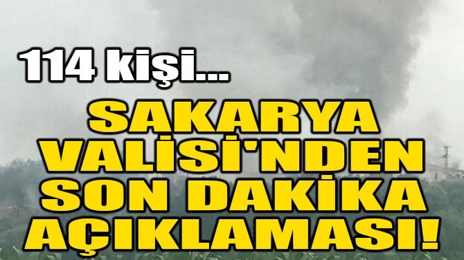 SAKARYA VALİSİ'NDEN SON DAKİKA AÇIKLAMASI!