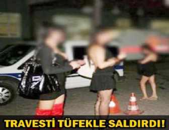 TRAVESTİLER İLE KAVGADA SİLAH VE BEYZBOL SOPASI!
