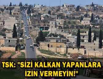 SON DAKİKA!.. TSK, AFRİN'E HAVADAN BU BİLDİRİLERİ ATTI!..