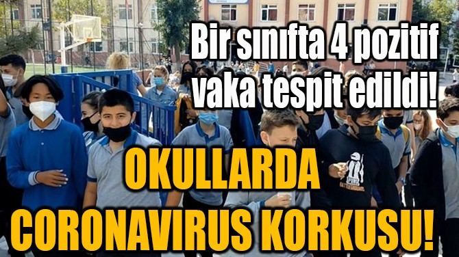 BİR SINIFTA 4 POZİTİF VAKA TESPİT EDİLDİ!