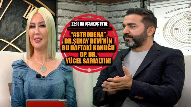"""""""GÖKYÜZÜ ENERJİLERİNİ KONUŞUYORUZ"""""""