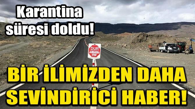 AHLAT'TA 3 BİNA VE 1 APARTMANDA KARANTİNA UYGULAMASI KALDIRILDI!