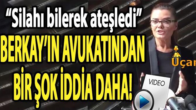 BERKAY'IN AVUKATI ARDA'NIN AÇIKLAMASINA SERT ÇIKTI!