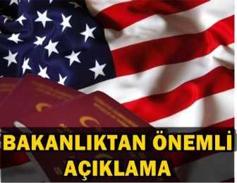 ABD'DEN VİZE KRİZİYLE İLGİLİ FLAŞ AÇIKLAMA!..