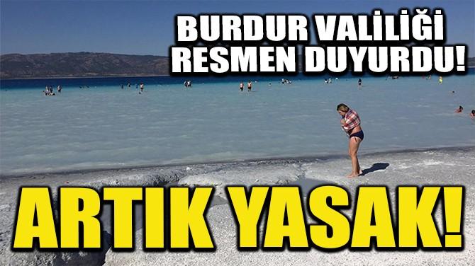 BURDUR VALİLİĞİ RESMEN DUYURDU!