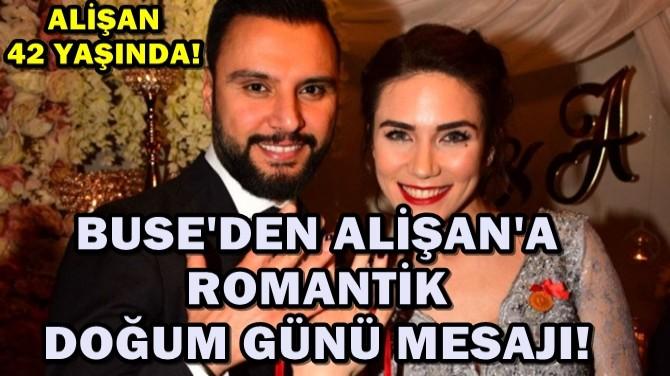 BUSE VAROL'DEN ALİŞAN'A ROMANTİK DOĞUMGÜNÜ MESAJI!