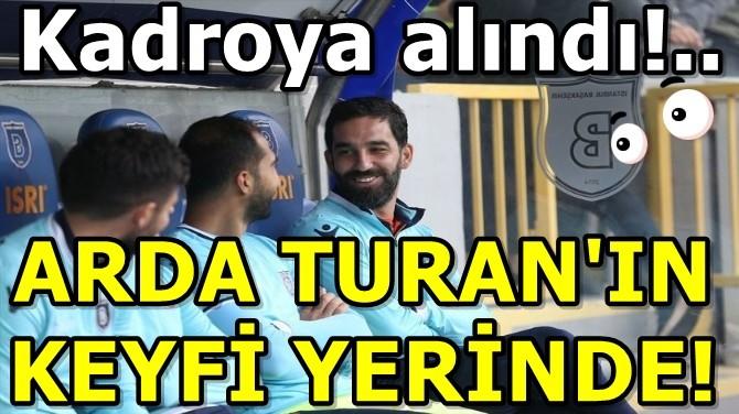 ARDA TURAN'IN KEYFİ YERİNDE!