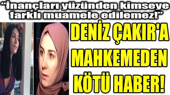 """""""İNANÇLARI YÜZÜNDEN  KİMSEYE FARKLI  MUAMELE EDİLEMEZ!"""""""