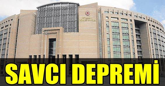SON DAKİKA! ÇAĞLAYAN ADLİYESİ'NDE SAVCI DEPREMİ!
