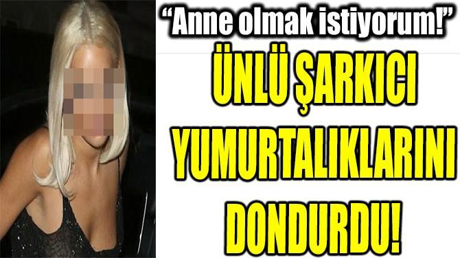 """RITA ORA: """"ANNE OLMAK  İSTİYORUM!"""""""