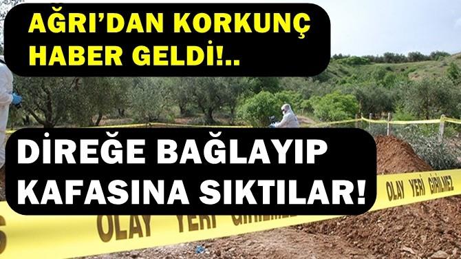 AĞRI'DAN KORKUNÇ HABER GELDİ!