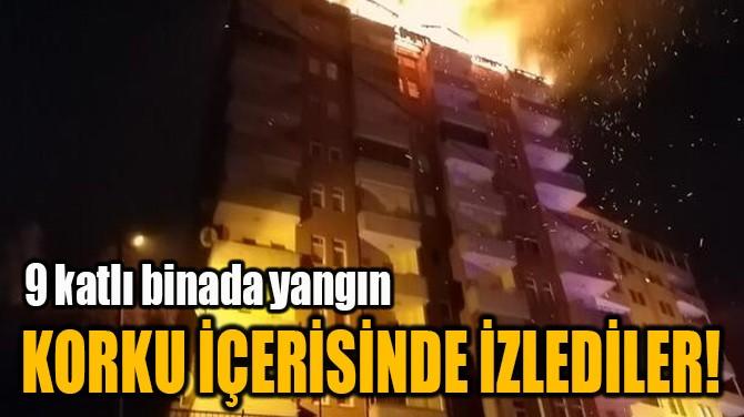 KORKU İÇERİSİNDE İZLEDİLER!