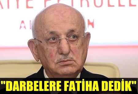 """TBMM BAŞKANI İSMAİL KAHRAMAN: """"BUNDAN SONRA TÜRKİYE'DE DARBE OLMAYACAK, OLAMAYACAK!.."""""""