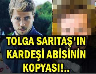 GÖRENLER TOLGA SARITAŞ SANDI!.. BÜYÜK BENZERLİK!..