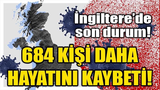 İNGİLTERE'DE COVID-19 KAYNAKLI ÖLÜMLER 19 BİN'İN ÜZERİNDE!