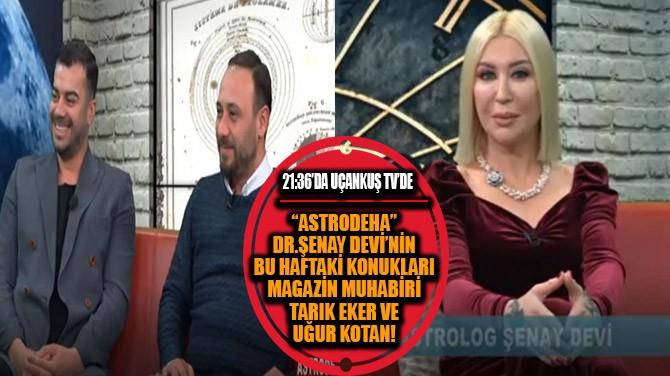 """""""GÖKYÜZÜ ENERJİLERİNİ KONUŞUYORUZ!"""""""