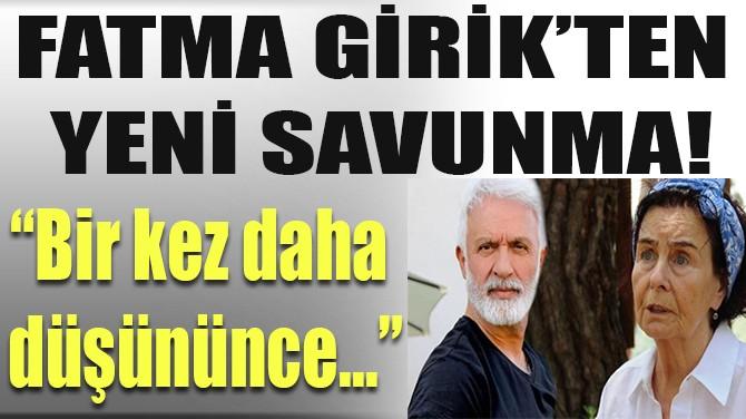 """FATMA GİRİK, """"TALAT BULUT"""" SAVUNMASI OLAY OLUNCA GERİ ADIM ATTI!"""