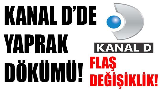 KANAL D HABER'İN KADROSUNDA FLAŞ DEĞİŞİKLİK!