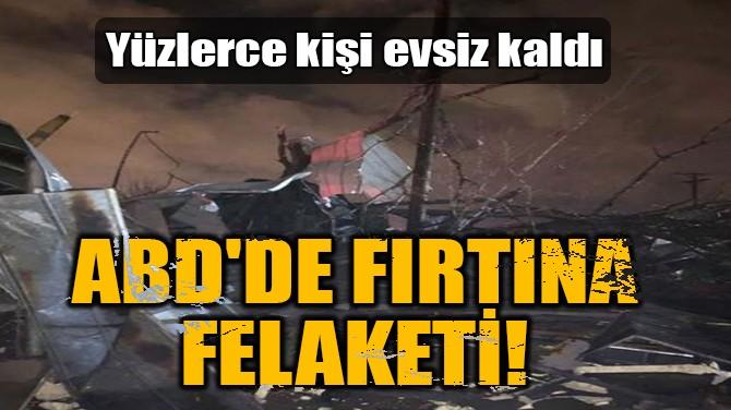 ABD'DE FIRTINA FELAKETİ!