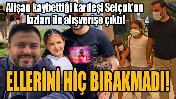 ELLERİNİ HİÇ BIRAKMADI!