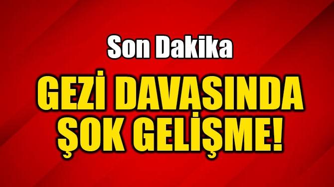 GEZİ DAVASI'NDA BERAAT VEREN MAHKEME ÜYELERİNE SORUŞTURMA