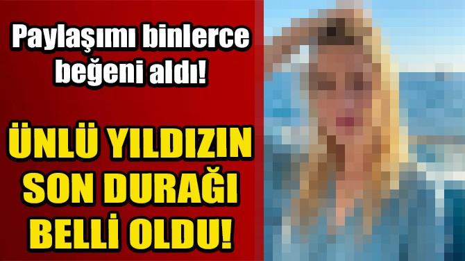ÜNLÜ OYUNCU AMBER HEARD'IN SON DURAĞI KARAKÖY!