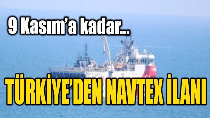 TÜRKİYE'DEN NAVTEX İLANI