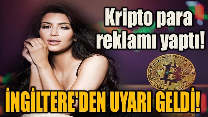 KİM KARDASHİAN'A İNGİLTERE'DEN UYARI GELDİ!