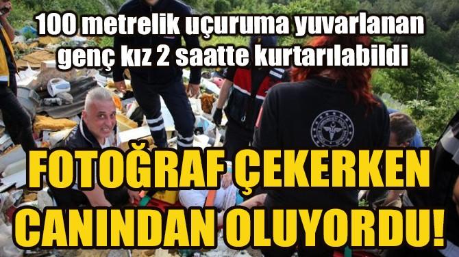 FOTOĞRAF ÇEKERKEN CANINDAN OLUYORDU!
