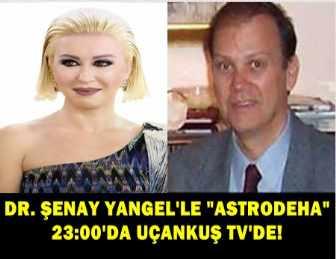"""KEMAL MENEMENCİOĞLU, BUGÜN """"ASTRODEHA""""YA KONUK OLUYOR!.."""